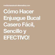 Cómo Hacer Enjuague Bucal Casero Fácil, Sencillo y EFECTIVO!