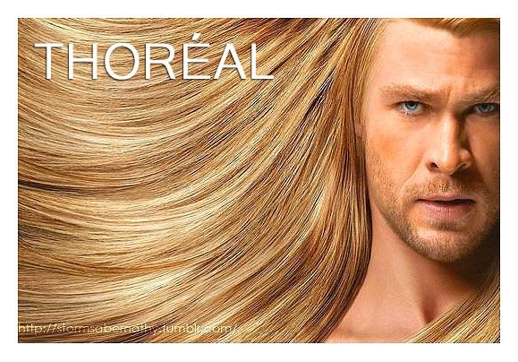 """Thoréal"". He's definitely worth it.Chris Hemsworth, Chrishemsworth, Funny Pictures, Long Hair, Funny Stuff, Thor, Hair Care, Worth It, Funny Memes"