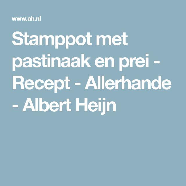 Stamppot met pastinaak en prei - Recept - Allerhande - Albert Heijn