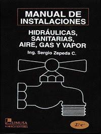LIBROS LIMUSA: MANUAL DE INSTALACIONES HIDRÁULICAS SANITARIAS AIR...
