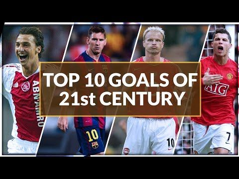 Top 10 Goals Of 21st Century Ft Zlatan Messi Neymar Ronaldo Best Goals In Football History Youtube Top 10 Goals Neymar Messi