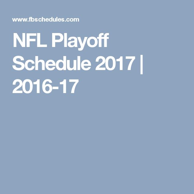 NFL Playoff Schedule 2017 | 2016-17