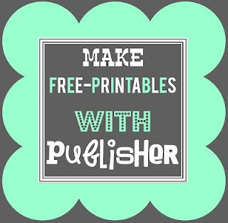 Detail-Oriented Diva!: How to Make Free-Printables in Publisher {Papers}  i never knew the microsoft office suite had a publisher. score!