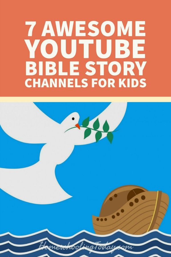 Awesome YouTube Bible story channels for kids - Homeschooling Today Magazine