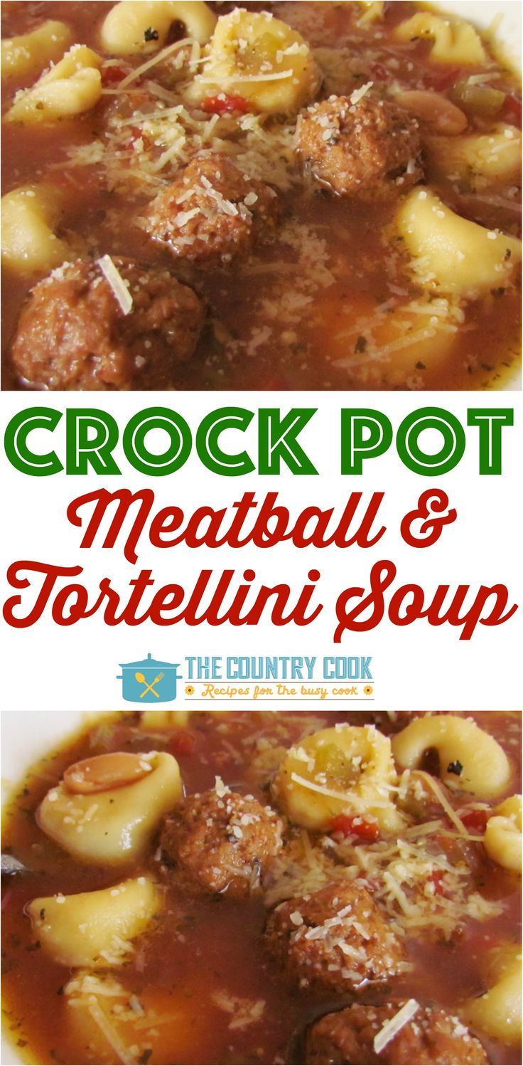 Crock Pot Meatball and Tortellini Soup recipe from The Country Cook