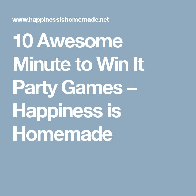 10 Awesome Minute to Win It Party Games – Happiness is Homemade