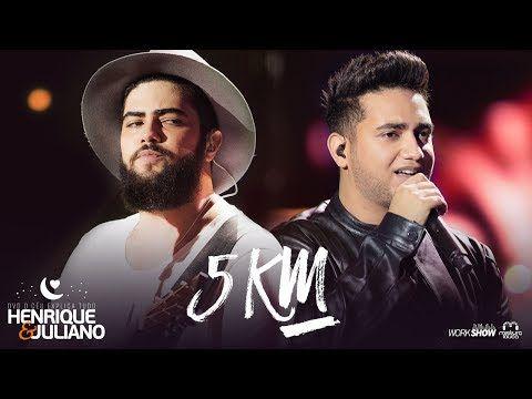 Henrique e Juliano - 5 KM - DVD O Céu Explica Tudo - YouTube