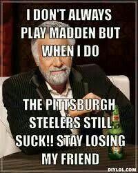 ba437ad174dc0415e2cb2bc8945fde65 nfl pittsburgh steelers meme other football stuff pinterest,Steelers Lose Meme