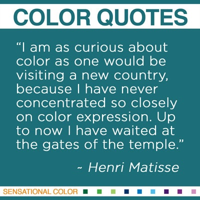 """I am as curious about color as one would be visiting a new country, because I have never concentrated so closely on color expression. Up to now I have waited at the gates of the temple."" ~Henri Matisse #color #quote"