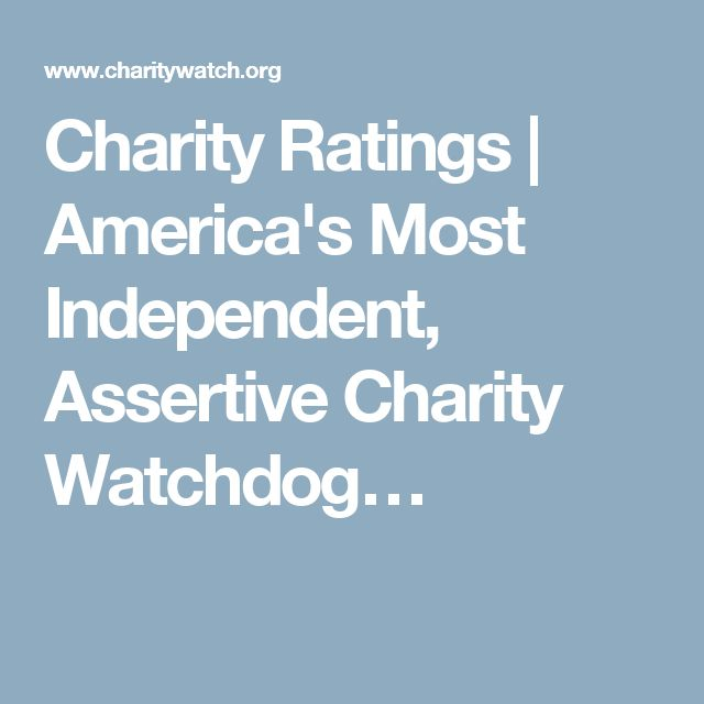 Charity Ratings | America's Most Independent, Assertive Charity Watchdog…