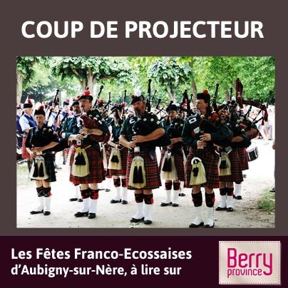 M-1 avant le début des festivités, découvrez ce coup de projecteur consacré aux Fêtes Franco-Ecossaises d'Aubigny-sur-Nère ! Plus de 20 000 personnes sont attendues ! A lire ici : http://www.berryprovince.com/rendez-vous-et-evenements/coup-de-projecteur/coup-de-projecteur-sur-les-fetes-franco-ecossaises-d-aubigny-sur-nere