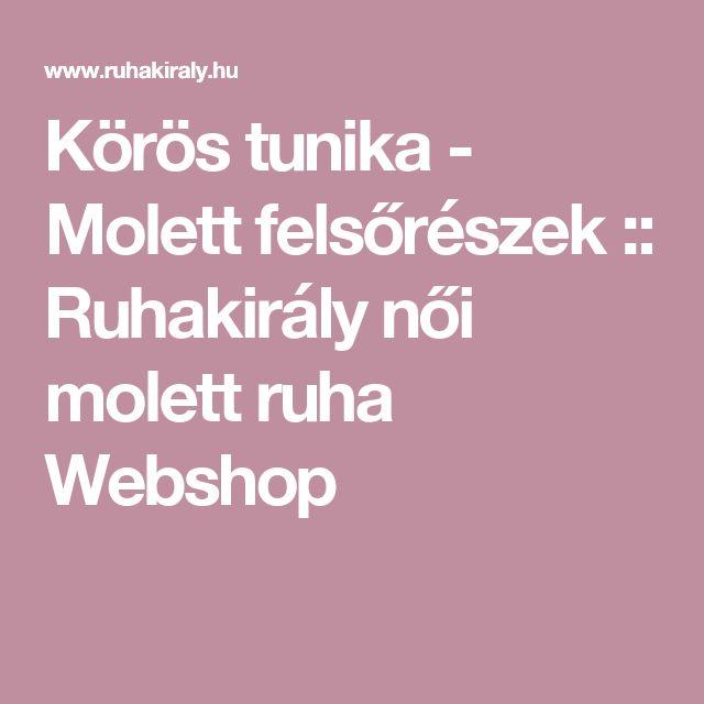 Körös tunika - Molett felsőrészek :: Ruhakirály női molett ruha Webshop