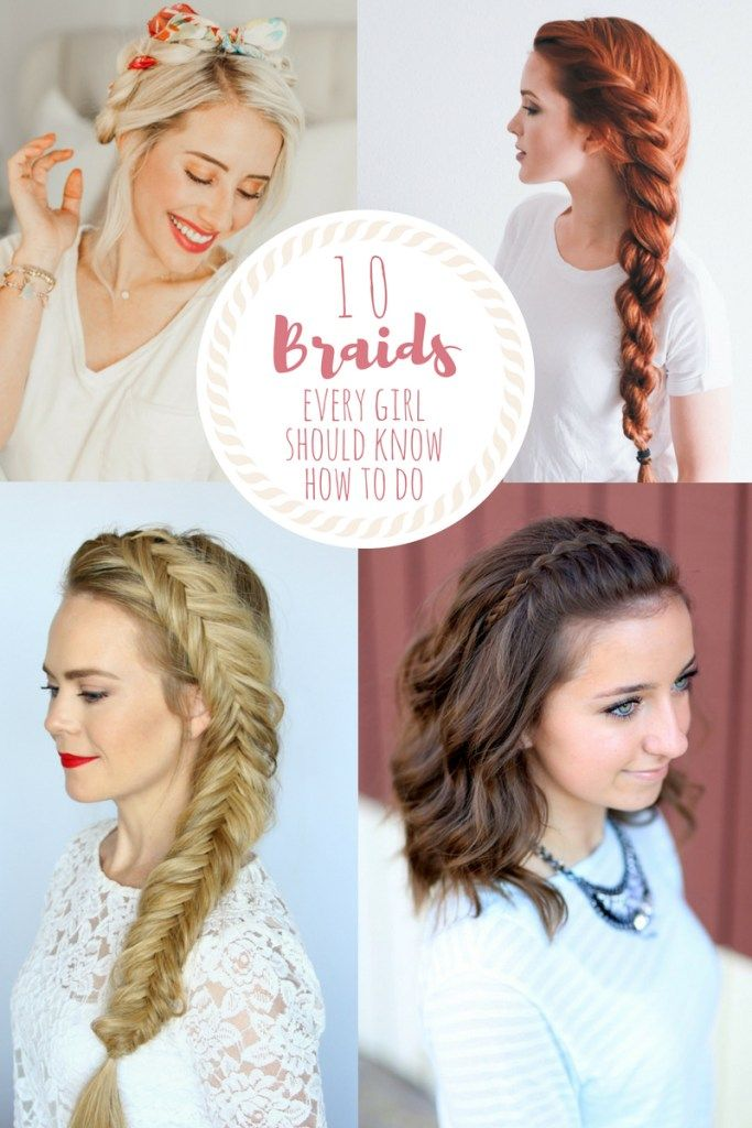 10 Braids Every Girl Should Know How to Do – Six Clever Sisters