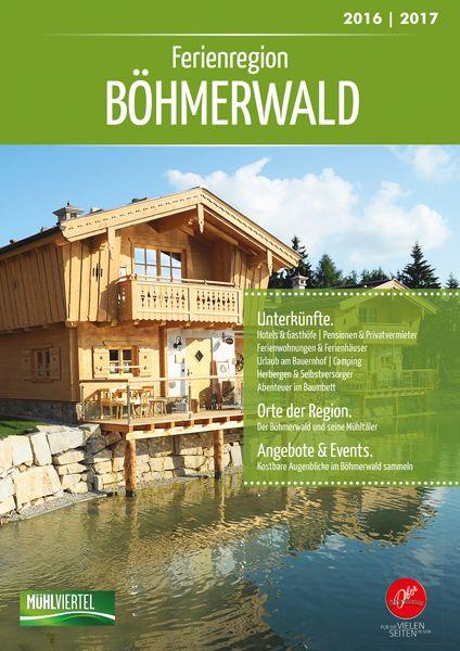 """""""Gastgeberverzeichnis Böhmerwald"""" – Die Ferienregion Böhmerwald wartet mit vielfältigen Nächtigungsmöglichkeiten auf. Bestellen Sie den Katalog kostenlos unter www.muehlviertel.at/katalogbestellung"""