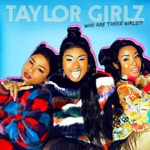 دانلود آهنگ خارجی سبک هیپ هاپ از Taylor Girlz با نام Boop | بهترینز