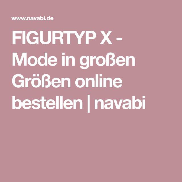 FIGURTYP X - Mode in großen Größen online bestellen   navabi