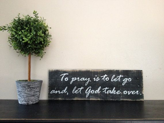 how to let go and let god take over