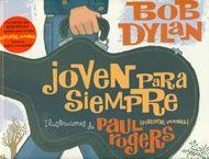 """Este curioso álbum recoge en versión bilingüe la letra de la famosa canción de Bob Dylan """"Forever young"""" (de su LP Planet Waves, de 1974, y tantas veces versionada). Una letra ingenua e improvisada, pero cargada de esperanza, que anima a los jóvenes al esfuerzo, la alegría y la bondad como bálsamos milagrosos para la eterna juventud... #LIJ"""