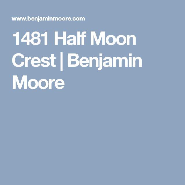 1481 Half Moon Crest | Benjamin Moore