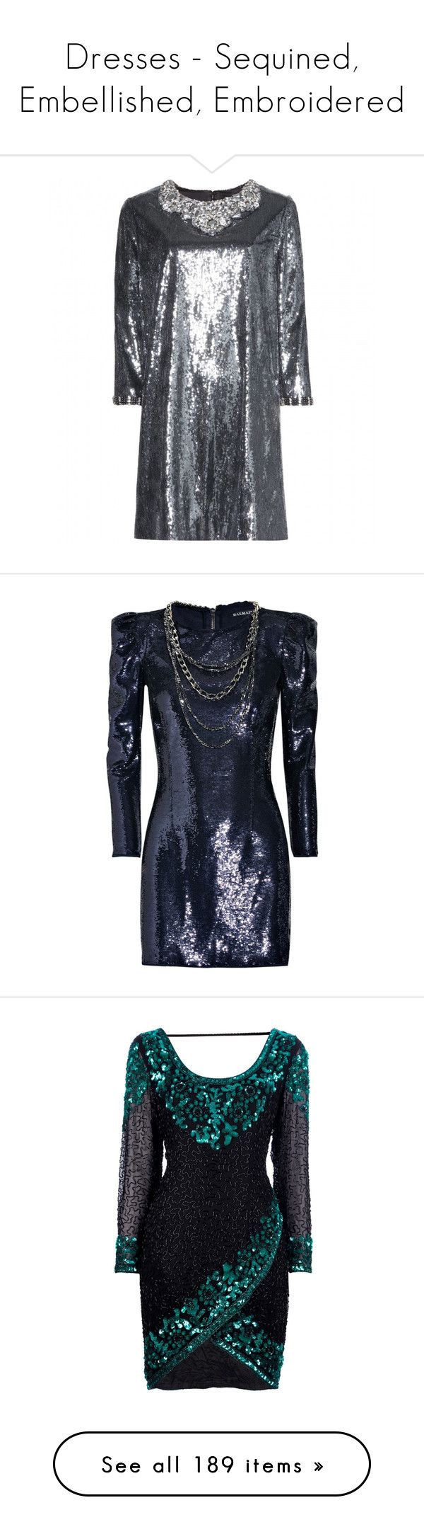 """Dresses - Sequined, Embellished, Embroidered"" by giovanna1995 ❤ liked on Polyvore featuring dresses, cocktail/gowns, metallic, metallic evening dress, sequin cocktail dresses, holiday dresses, metallic cocktail dress, evening cocktail dresses, vestidos and balmain"