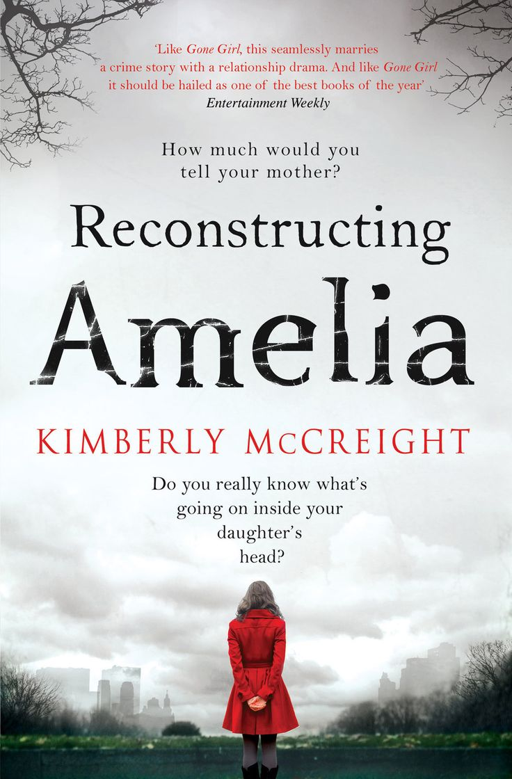 "<i><a href=""http://amzn.to/1UlWQQa"" target=""_blank"">Reconstructing Amelia</a></i> by Kimberly McCreight"