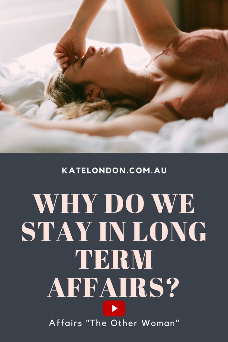 How To Get Out Of A Long Term Affair   Dating a married