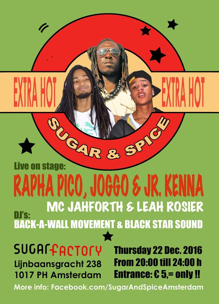 Sugar & Spice met Rapha Pico, Joggo en Jr. Kenna in Sugarfactory in Amsterdam (2016)