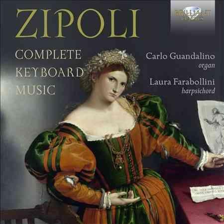 Laura Farabollini - Zipoli: Complete Keyboard Music