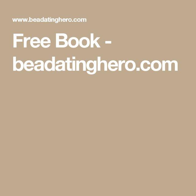 Free Book - beadatinghero.com