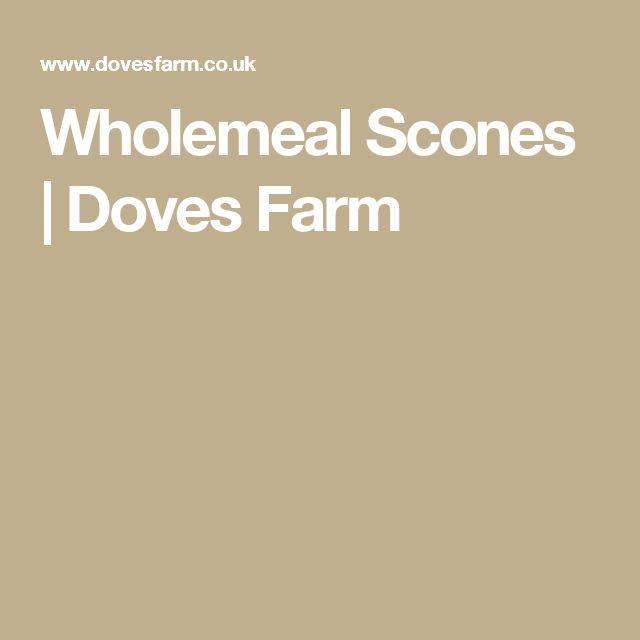 Wholemeal Scones   Doves Farm