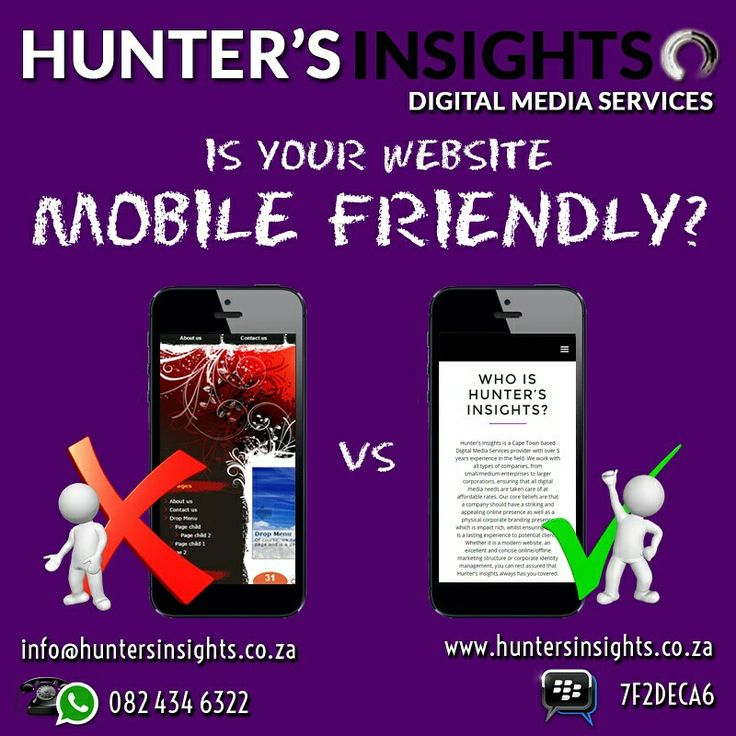 It is common fact that lately most of us  accesses internet content via our phones. Are you losing clients because your #website is a pain to access on a mobile device?   Let us fix that for you! Contact us today on info@huntersinsights.co.za. and make your website #mobilefriendly