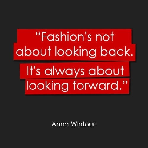 Anna Wintour Quote