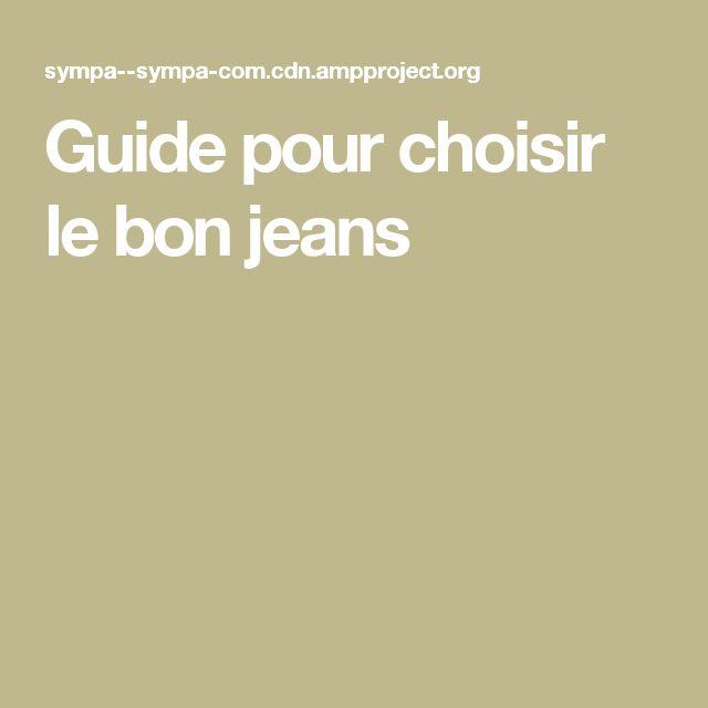 Guide pour choisir lebon jeans
