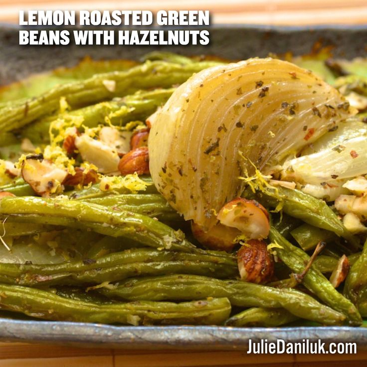 Roasted Green Beans with Hazelnut
