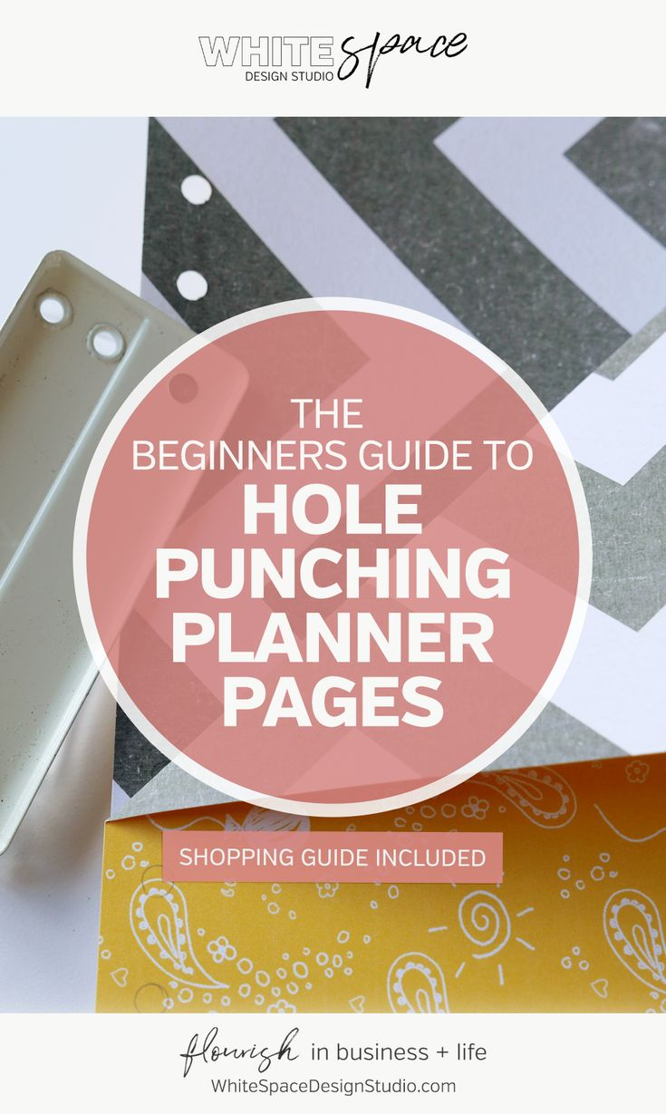 THE BEGINNERS GUIDE TO HOLE PUNCHING PLANNER PAGES - WhiteSpace Design Studio | The Beginners Guide to Hole Punching Planner Pages >>> Create a planner unique to you and works the way you do … It's the secret to organising your day with less overwhelm + more joy! | whitespacedesignstudio.com #flourishwithwhitespace #plannerprintables #fuselifeplanner #planning #productivity #plannerkit