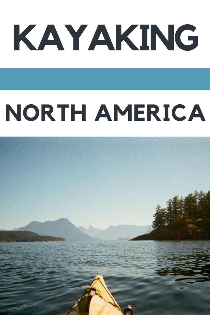 Kayaking Around The World: North America   Outdoors