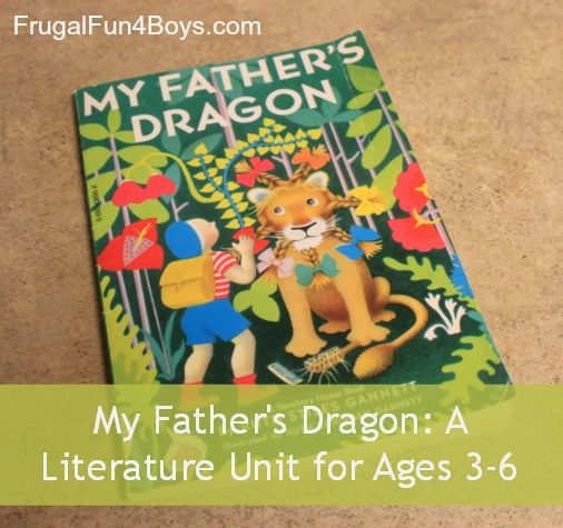My Father's Dragon – A Literature Unit for Ages 3-6 (Part 1)