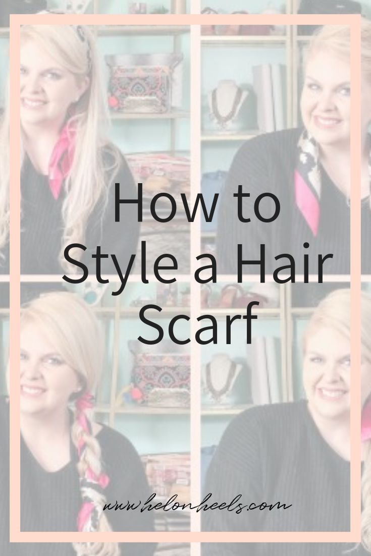 20 Fun Hair Scarves And How To Style Them Hel On Heels Scarf Hairstyles Hair Scarf Styles Headband Hairstyles