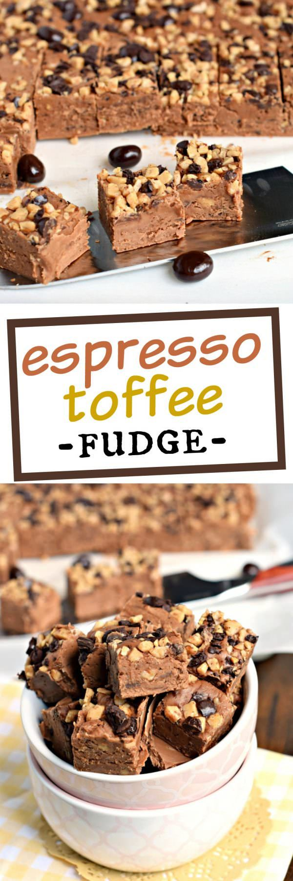 This Espresso Toffee Fudge starts with a creamy, decadent chocolate fudge base and is packed with crushed espresso beans, toffee chips and espresso powder. The perfect treat for the coffee lover in your life!