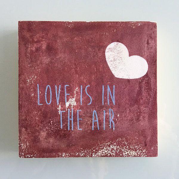 """MiniTablilla ENVEJECIDA """"Love is the air"""""""