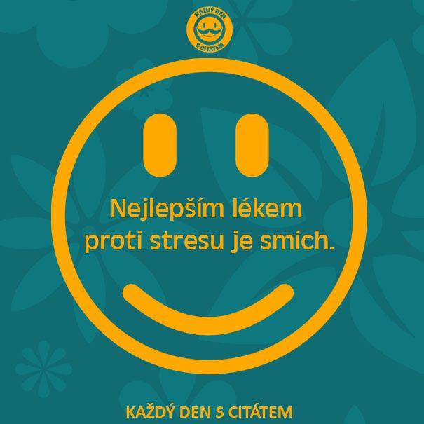 Nejlepším lékem proti stresu je smích | citáty o životě