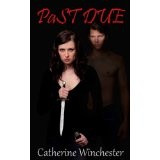 Past Due (Past Series, Book 1) (Kindle Edition)By Catherine Winchester