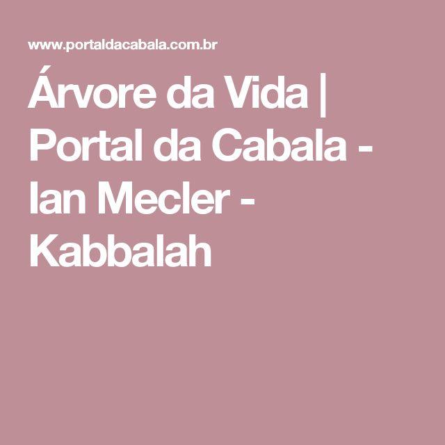Árvore da Vida | Portal da Cabala - Ian Mecler - Kabbalah