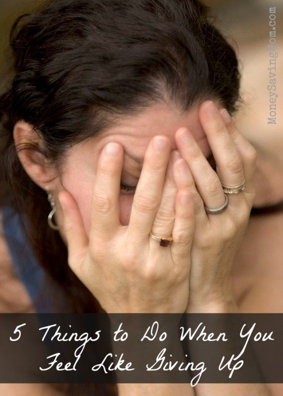5 Things to Do When You Feel Like Giving Up -- Practical encouragement for those hard times in our life when things seem hopeless or when you're just feeling overwhelmed & discouraged.