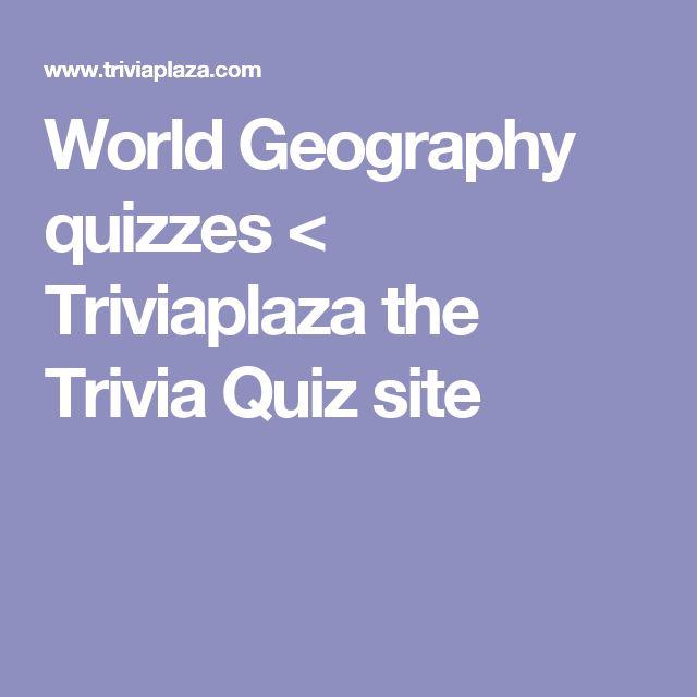 World Geography quizzes < Triviaplaza the Trivia Quiz site