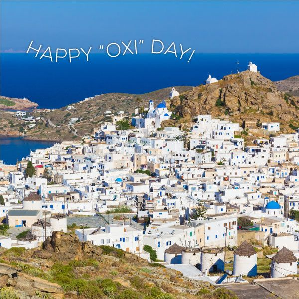 "One word perfectly encapsulates the Greek spirit and continues to inspire us today. Happy ""Oxi"" day to Greeks all over the world!"