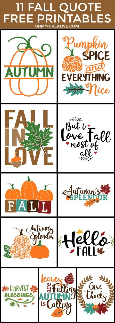Fall Quote Free Printables perfect for Fall Decorating! OHMY-CREATIVE.COM   Pumpkin Printable   Autumn Printables   Fall Sayings Printables   Autumn Sayings   Fall Season quotes   Fall Signs   Fall Captions   Fall Decor Ideas   Give Thanks Printable   Harvest   Fall Leaves