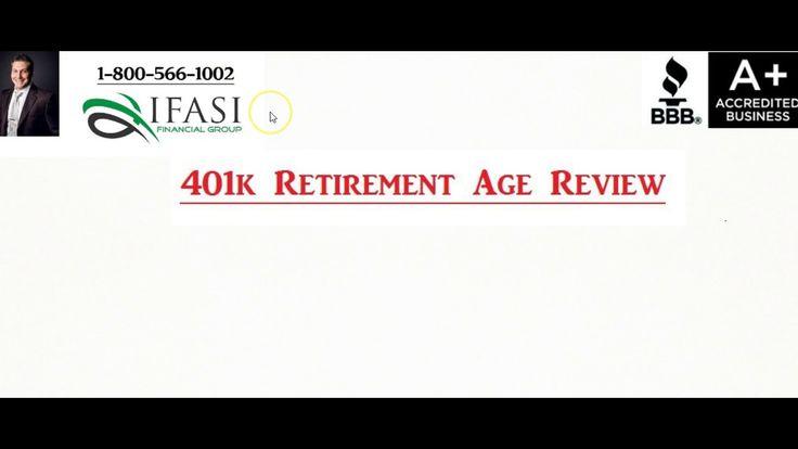 401k Retirement Age - 401k Retirement Age Review