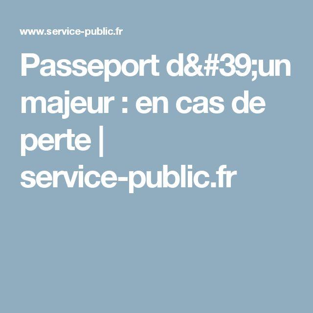 Passeport d'un majeur : en cas de perte | service-public.fr