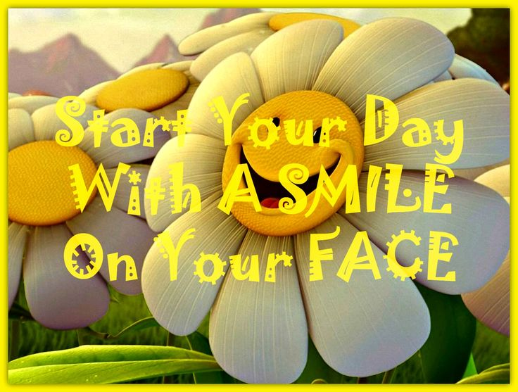 #quoteoftheday Start Your Day With A Smile and It Will End Happily!